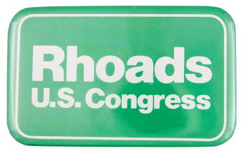Rhoads U.S. Congress Political Button Museum