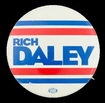 Rich Daley Political Button Museum