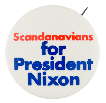 Scandanavians for President Nixon Political Button Museum