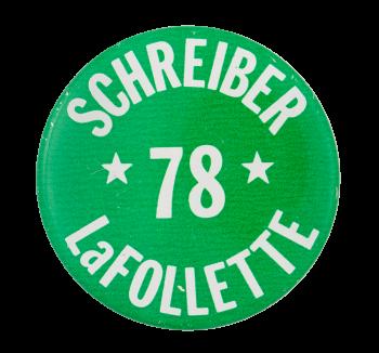 Schreiber LaFollette Political Button Museum