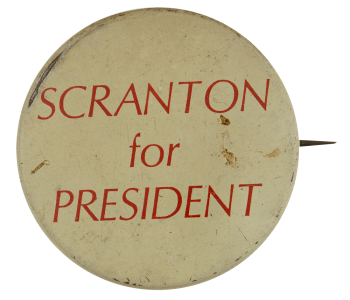 Scranton for President Political Busy Beaver Button Museum