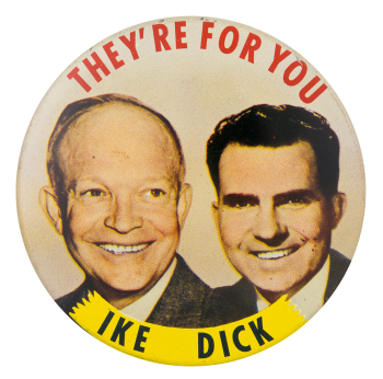 They're for You Political Button Museum