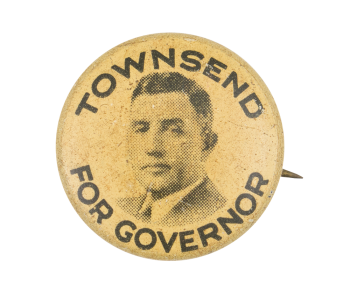 Townsend for Governor Political Button Museum