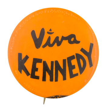 Viva Kennedy Political Button Museum