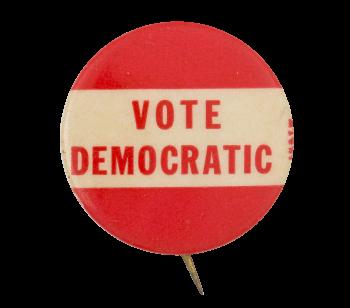 Vote Democratic Political Button Museum
