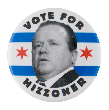 Vote for Hizzoner Political Button Museum