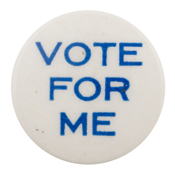 Vote for Me Ice Breakers Button Museum