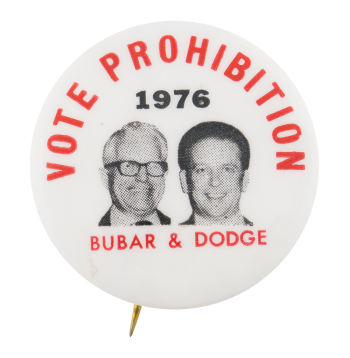 Vote Prohibition 1976 Political Button Museum