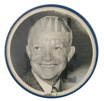 Win With Ike Political Button Museum