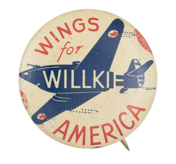 Wings for Willkie Political Button Museum