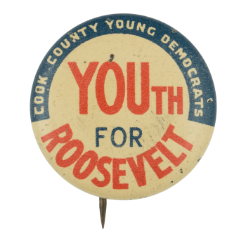 Youth for Roosevelt Political Button Museum