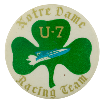 Notre Dame U7 Racing Team School Busy Beaver Button Museum