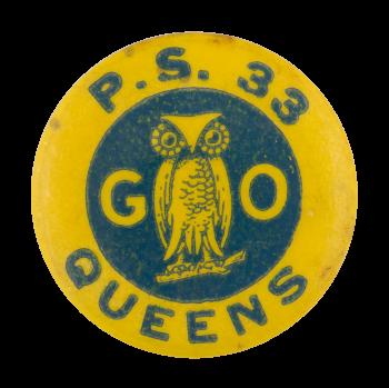 Public School 33 Queens Schools Button Museum