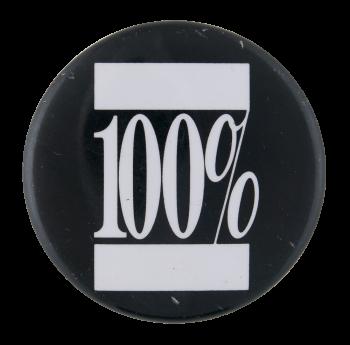 100 Percent Social Lubricators Button Museum