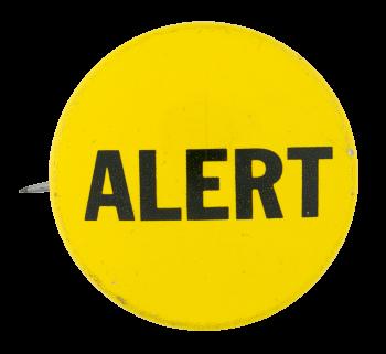 Alert Social Lubricators Button Museum