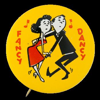Fancy Dancy Social Lubricators Button Museum