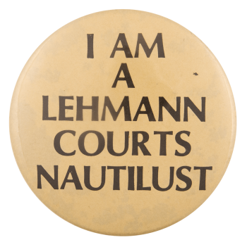 I am a Lehmann Courts Nautilust Ice Breakers Busy Beaver Button Museum