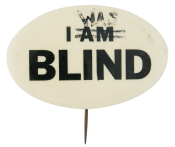 I Was Blind Ice Breakers Button Museum