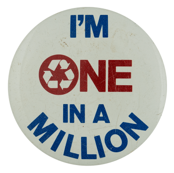 I'm One in a Million Recycle Ice Breakers Busy Beaver Button Museum