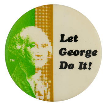 Let George Do It Ice Breakers Busy Beaver Button Museum