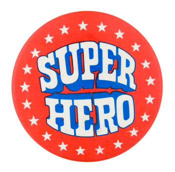 Super Hero Social Lubricators Button Museum