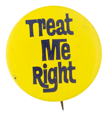 Treat Me Right Ice Breakers Button Museum