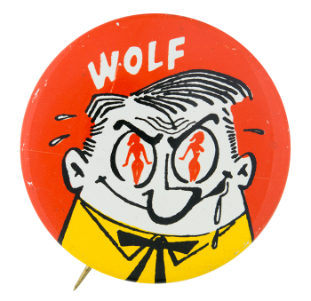 Wolf Social Lubricators Button Museum