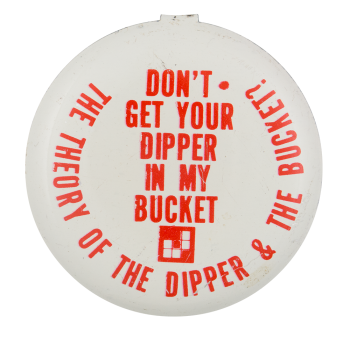 Dipper & The Bucket Theory Ice Breakers Button Museum