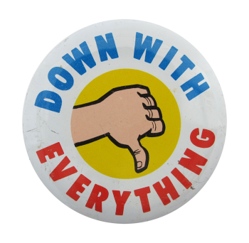 Down With Everything Ice Breakers Button Museum