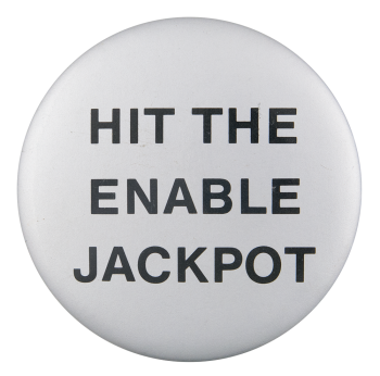 Enable Jackpot Social Lubricators Button Museum