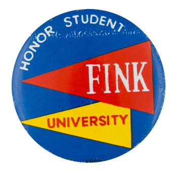 Fink University Social Lubricator Button Museum