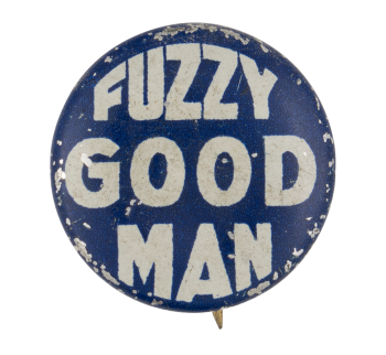 Fuzzy Good Man Ice Breakers Button Museum