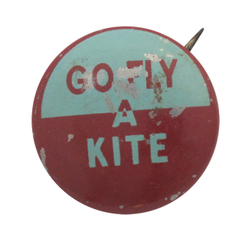 Go Fly A Kite Social Lubricators Button Museum