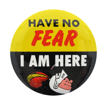 Have No Fear Ice Breakers Button Museum