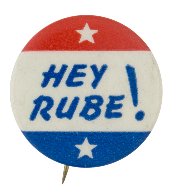 Hey Rube Social Lubricators Button Museum