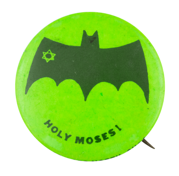 Holy Moses Social Lubricator Button Museum