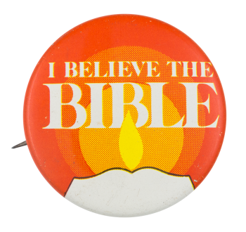 I Believe The Bible Club Button Museum