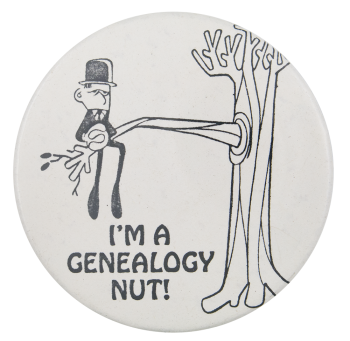 I'm A Genealogy Nut Ice Breakers Button Museum