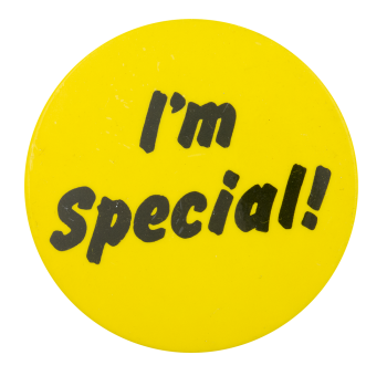 I'm Special Social Lubricators Button Museum