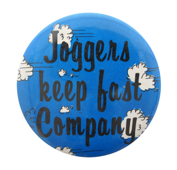 Joggers Keep Fast Company Ice Breakers Button Museum