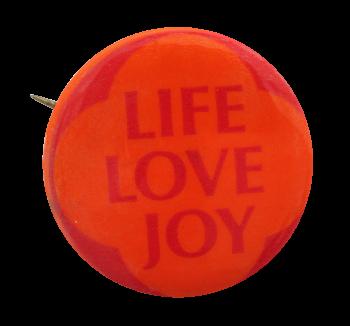 Life Love Joy Ice Breakers Button Museum