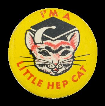 Little Hep Cat Social Lubricators Button Museum