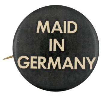 Maid in Germany Social Lubricator Button Museum