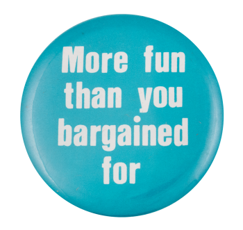 More Fun Than You Bargained For Ice Breakers Button Museum