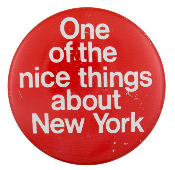 Nice Things About New York Social Lubricator Button Museum