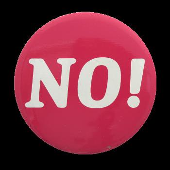 Pink No Social Lubricators Button Museum