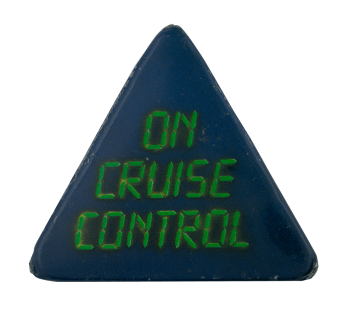 On Cruise Control Social Lubricator Busy Beaver Button Museum