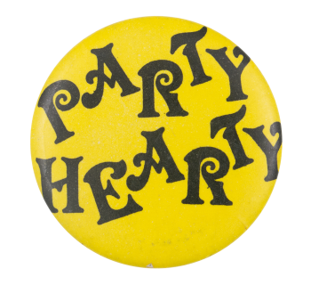 Party Hearty Ice Breakers Button Museum