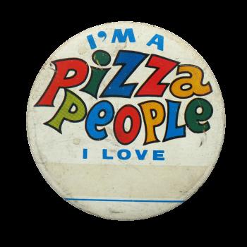 Pizza People Social Lubricators Button Museum