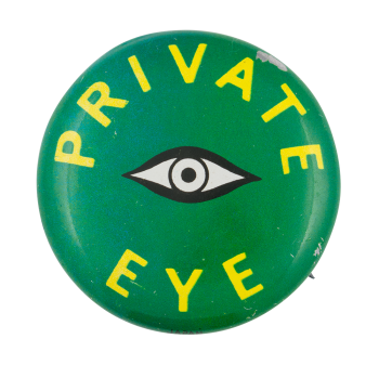 Private Eye Green Social Lubricators Button Museum